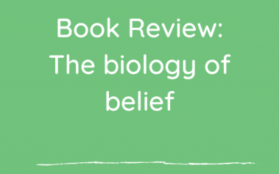 Book review : The Biology of Belief
