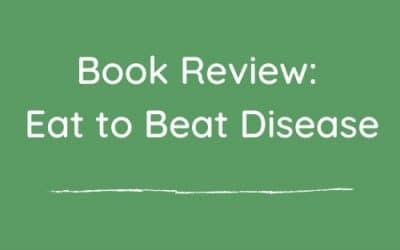 Book review: Eat to beat disease