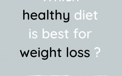 Which healthy diet is best for weight loss?