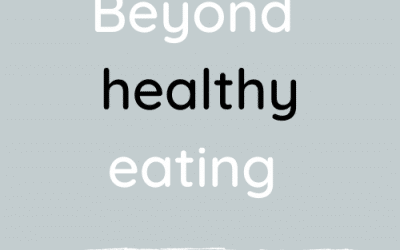 Beyond healthy eating