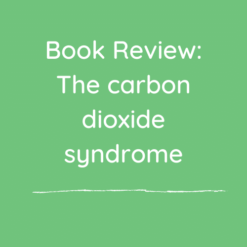 Book Review: The carbon dioxide syndrome