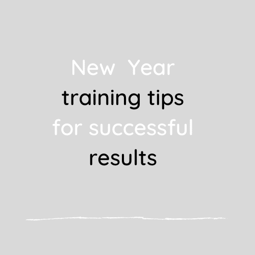 New Year training tips for successful results
