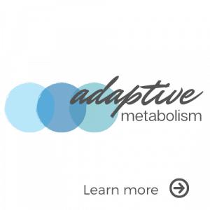 Adaptive metabolism Program