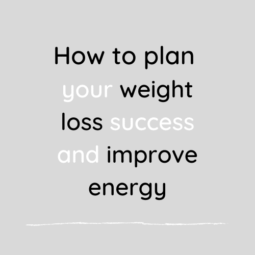 How to plan your weight loss success